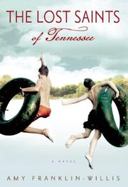 THE LOST SAINTS OF TENNESSEE by Amy Franklin-Willis