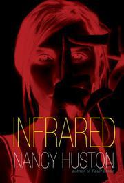 INFRARED by Nancy Huston