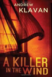 A KILLER IN THE WIND by Andrew Klavan