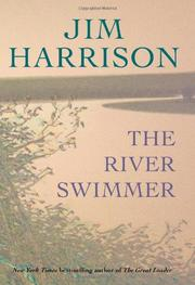 THE RIVER SWIMMER by Jim Harrison