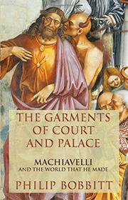 Book Cover for THE GARMENTS OF COURT AND PALACE