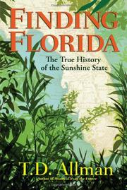 FINDING FLORIDA by T.D. Allman