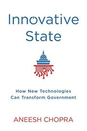 INNOVATIVE STATE by Aneesh Chopra