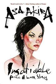 INSATIABLE by Asa Akira
