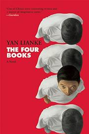 THE FOUR BOOKS by Yan Lianke