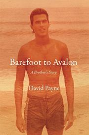 BAREFOOT TO AVALON by David Payne