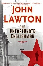 THE UNFORTUNATE ENGLISHMAN by John Lawton