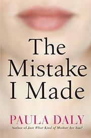 THE MISTAKE I MADE by Paula Daly