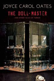 THE DOLL-MASTER AND OTHER TALES OF TERROR by Joyce Carol Oates