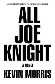 ALL JOE KNIGHT by Kevin Morris