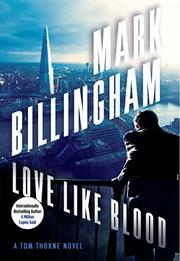 LOVE LIKE BLOOD by Mark Billingham