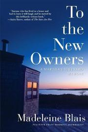 TO THE NEW OWNERS by Madeleine Blais