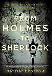 FROM HOLMES TO SHERLOCK by Mattias Boström