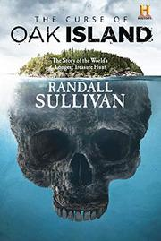 THE CURSE OF OAK ISLAND by Randall Sullivan