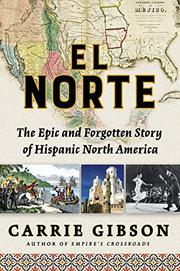 EL NORTE by Carrie Gibson
