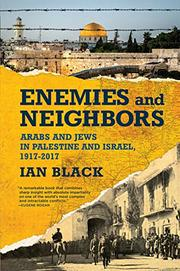 ENEMIES AND NEIGHBORS by Ian  Black