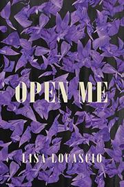 OPEN ME by Lisa Locascio