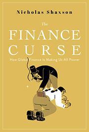 THE FINANCE CURSE by Nicholas Shaxson