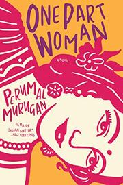 ONE PART WOMAN by Perumal Murugan