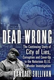 DEAD WRONG by Randall Sullivan