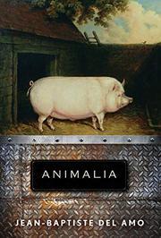 ANIMALIA by Jean-Baptiste Del Amo
