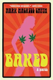 BAKED by Mark Haskell Smith
