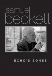 ECHO'S BONES by Samuel Beckett