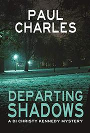 DEPARTING SHADOWS by Paul Charles