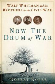 NOW THE DRUM OF WAR by Robert Roper