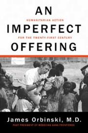 AN IMPERFECT OFFERING by James Orbinski