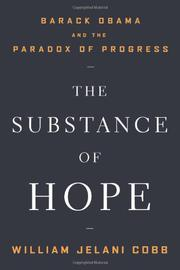 THE SUBSTANCE OF HOPE by William Jelani Cobb