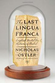 THE LAST LINGUA FRANCA by Nicholas Ostler
