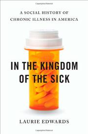 IN THE KINGDOM OF THE SICK by Laurie Edwards