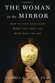 THE WOMAN IN THE MIRROR by Cynthia Bulik