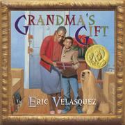 GRANDMA'S GIFT by Eric  Velasquez