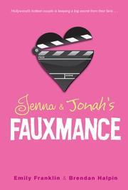 JENNA & JONAH'S FAUXMANCE by Emily Franklin