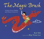 THE MAGIC BRUSH by Kat Yeh