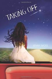TAKING OFF by Jenny Moss