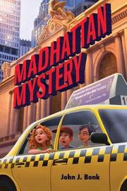 MADHATTAN MYSTERY by John J. Bonk