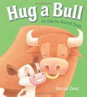 HUG A BULL by Aaron Zenz