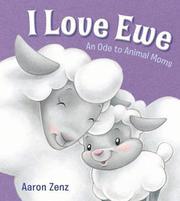 I LOVE EWE by Aaron Zenz