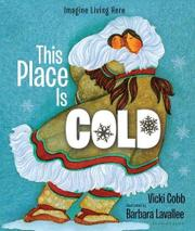 THIS PLACE IS COLD by Vicki Cobb