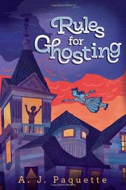 RULES FOR GHOSTING by A.J. Paquette