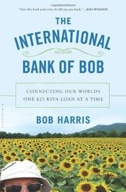THE INTERNATIONAL BANK OF BOB by Bob Harris