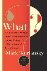 WHAT? by Mark Kurlansky