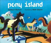 PONY ISLAND by Candice F. Ransom