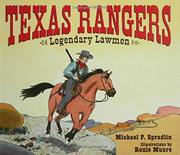 TEXAS RANGERS by Michael P. Spradlin
