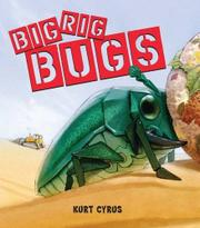 BIG RIG BUGS by Kurt Cyrus