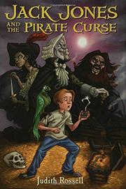 JACK JONES AND THE PIRATE CURSE by Judith Rossell