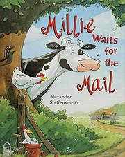 MILLIE WAITS FOR THE MAIL by Alexander Steffensmeier